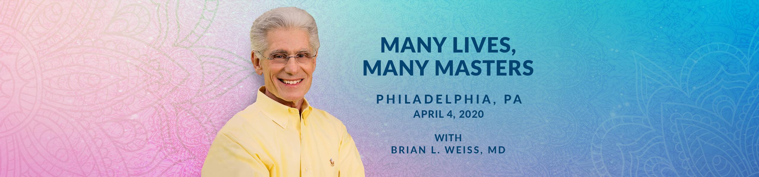 Many Lives, Many Masters 2020 Philadelphia
