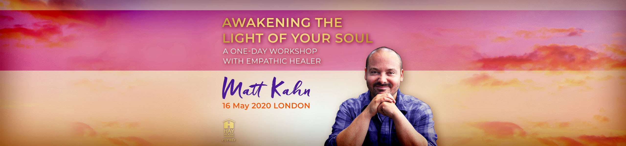 Awakening the Light of Your Soul - General LONDON